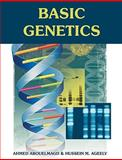 Basic Genetics : Textbook and Activities, Abouelmagd, Ahmed and Ageely, Hussein M., 1599429039