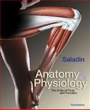 Anatomy and Physiology : The Unity of Form and Function with OLC Bind-In Card, Saladin, Kenneth S. and Van Wynsberghe, Donna, 0072429038