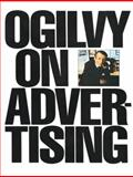 Ogilvy on Advertising, David Ogilvy, 039472903X