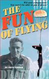 The Fun of Flying, Forrer, Frits, 0971449031
