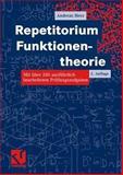 Repetitorium Funktionentheorie : Mit über 200 Ausführlich Bearbeiteten Prüfungsaufgaben, Herz, Andreas, 3528169036