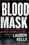 Blood Mask, Lauren Kelly, 0061119040