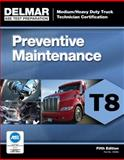 ASE Test Prep- T8 Preventive Maintenance, Delmar, Cengage Learning, 1111129045