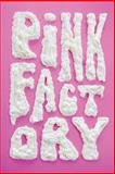 Pink Factory, Crime Factory and Ryan Lindsay, 1499179049