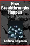 How Breakthroughs Happen 1st Edition