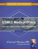 Master the Boards USMLE Medical Ethics, Conrad Fischer, 1607149044