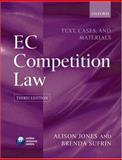 EC Competition Law : Text, Cases and Materials, Jones, Alison and Sufrin, Brenda, 0199299048