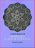 First Book of Modern Lace Knitting, Marianne Kinzel, 0486229041
