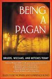 Being a Pagan, Ellen Evert Hopman and Lawrence Bond, 0892819049