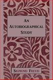 An Autobiographical Study, Freud, Sigmund, 1578989043