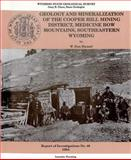 Geology and Mineralization of the Cooper Hill Mining District, Medicine Bow Mountains, Southeastern Wyoming : Ri-49, Hausel, W. Dan, 1884589049