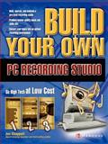Build Your Own PC Recording Studio, Chappell, John, 0072229047