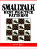 Smalltalk Best Practice Patterns, Beck, Kent, 013476904X