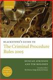Blackstone's Guide to the Criminal Procedure Rules 2005, Atkinson, Duncan and Moloney, Tim, 0199289042