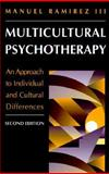 Multicultural Psychotherapy : An Approach to Individual and Cultural Differences, Ramirez, Manuel, III, 0205289045