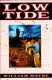 Low Tide, William Mayne, 038530904X