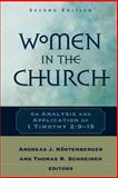 Women in the Church : An Analysis and Application of 1 Timothy 2:9-15, , 080102904X