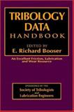 Tribology Data Handbook : An Excellent Friction, Lubrication, and Wear Resource, E. Richard Booser, 0849339049