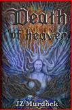 Death of Heaven, J. Z. Murdock, 1936809044