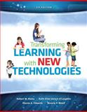 Transforming Learning with New Technologies, Maloy, Robert W. and Verock-O'Loughlin, Ruth-Ellen, 0133389049