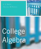 College Algebra plus MyMathLab Student Access Kit, Ratti, J. S. and McWaters, Marcus S., 0321489047