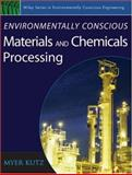 Environmentally Conscious Materials and Chemicals Processing, Kutz, Myer, 0471739049