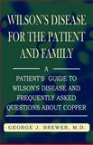 Wilson's Disease for the Patient and Family, George J. Brewer, 1401029043