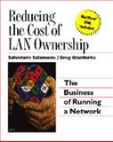 Reducing the Cost of LAN Ownership, Salvatore Salamone and Greg Gianforte, 0442019041
