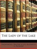The Lady of the Lake, Anonymous and Walter Scott, 1145229042