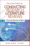 Conducting Research Literature Reviews : From the Internet to Paper, Fink, Arlene, 141290904X