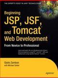JSP, JSF and Tomcat Web Development, Giulio Zambon and Michael Sekler, 1590599047