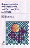 Supramolecular Photosensitive and Electroactive Materials, , 0125139047