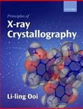 Principles of X-Ray Crystallography, Ooi, Li-ling, 0199569045