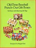 Old-Time Baseball Punch-Out Gift Boxes, , 0486289044
