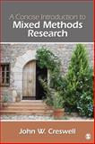 A Concise Introduction to Mixed Methods Research, Creswell, John W., 1483359042