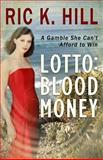 Lotto: Blood Money, Ric Hill, 1483979040