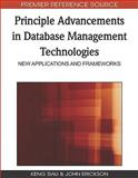 Principle Advancements in Database Management Technologies : New Applications and Frameworks, Keng Siau, John Erickson, 1605669040