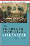 The American Tradition in Literature, Perkins, George and Perkins, Barbara, 0077239040
