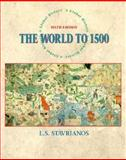 The World to 1500 : A Global History, Stavrianos, Leften Stavros, 0132509040