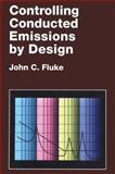 Controlling Conducted Emissions by Design, J. Fluke, 0442239041