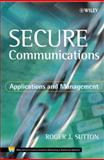 Secure Communication : Applications and Management, Sutton, Roger J., 0471499048