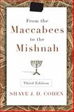 From the Maccabees to the Mishnah, Third Edition, Cohen, Shaye, 0664239048