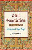 Celtic Benediction, J. Philip Newell, 0802839045