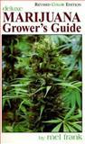 Marijuana Grower's Guide Deluxe, Mel Frank, 0929349040