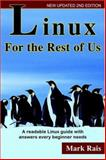 Linux for the Rest of Us, Mark Rais, 0972679049