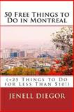 50 Free Things to Do in Montreal (+25 Things to Do for Less Than $10!), Jenell Diegor, 1493629042