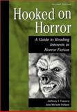 Hooked on Horror, Anthony J. Fonseca and June Michele Pulliam, 1563089041