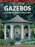 Gazebos and Other Outdoor Structures, Editors of Creative Homeowner, 1880029049