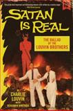 Satan Is Real, Charlie Louvin and Benjamin Whitmer, 0062069047