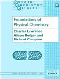 Foundations of Physical Chemistry, Lawrence, Charles and Rodger, Alison, 0198559046